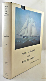 PILOTS OF THE BAY & RIVER DELAWARE & LEWES LORE, Marvil [Signed 1st] lighthouses