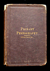 PRIMARY PHONOGRAPHY (Pitman), by Ida C. Craddock - 1882 [1st Ed]