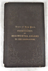 STATE OF NEW YORK PRESENTATION OF REGIMENTAL COLORS TO THE LEGISLATURE - 1863