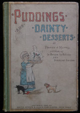 PUDDINGS AND DAINTY DESSERTS, by Thomas Murrey - 1886