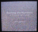 RUNNING THE NUMBERS: AN AMERICAN SELF-PORTRAIT, by Chris Jordan 2009 [signed]