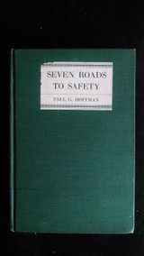 SEVEN ROADS TO SAFETY - 1939 [1st Ed]