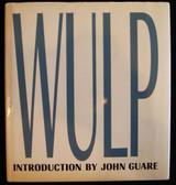 JOHN WULP, by John Wulp - 2003 [Signed]