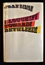 SLOUCHING TOWARDS BETHLEHEM, by Joan Didion - 1968 [Signed 1st Ed]