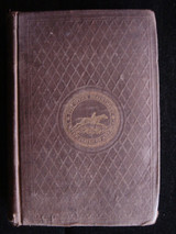TEN YEARS AMONG THE MAIL BAGS, by J. Holbrook - 1855 [1st Ed]