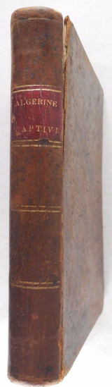 THE ALGERINE CAPTIVE; ADVENTURES OF DOCTOR UNDERHILL, by  Royall Tyler - 1816