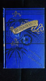 THE BROKEN WALLS OF JERUSALEM AND REBUILDING THEM 1891 Susan Warner Religious