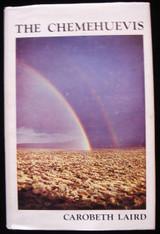 THE CHEMEHUEVIS, by Carobeth Laird - 1976 [1st Ed]