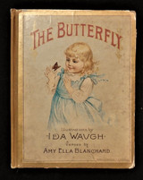 THE BUTTERFLY, by Amy Ella Blanchard - 1890