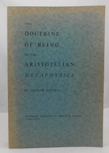 THE DOCTRINE OF BEING IN THE ARISTOTELIAN METAPHYSICS - 1963 [2nd Edition]