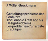 THE GRAPHIC ARTIST & HIS DESIGN PROBLEMS, by Muller-Brockmann - 1961 [1st Ed]