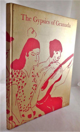 THE GYPSIES OF GRANADA, illustrated and SIGNED by Jo Jones - 1969