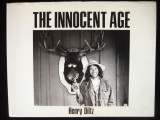 THE INNOCENT AGE, by Henry Diltz - 1990