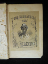 THE KIDNAPPED AND THE RANSOMED, by Kate E.R. Pickard - 1856