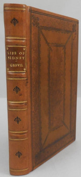 THE LIFE OF THE RENOWNED SIR PHILIP SIDNEY by Fulke Greville - 1652 [1st Ed]