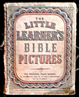 THE LITTLE LEARNER'S BIBLE PICTURES, by RTS, illustrations by Harold Copping - c.1910