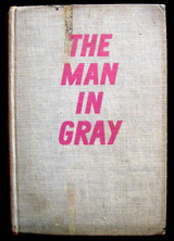 THE MAN IN GRAY, by E. Charles Vivian - 1938