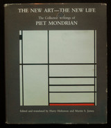 THE NEW ART--THE NEW LIFE, by Piet Mondrian - 1986