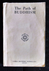 THE PATH OF BUDDHISM, by Bhikkhu Silacara