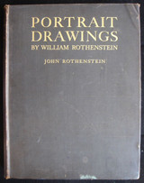 THE PORTRAIT DRAWINGS OF WILLIAM ROTHENSTEIN, by John Rothenstein 1927 Art Rare