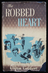 THE ROBBED HEART, by Clifton Cuthbert - 1945