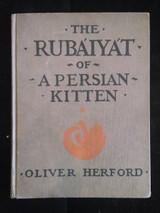 THE RUBÀIYÀT OF A PERSIAN KITTEN - 1904 [1st Ed]