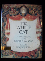 THE WHITE CAT, by Robert SanSouci; illus:Gennady Spirin [SIGNED] - 1990