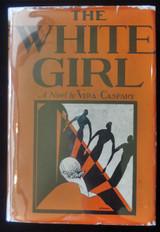 THE WHITE GIRL, by Vera Caspary - 1929 mixed race Black Americana