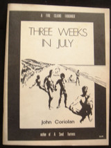 THREE WEEKS IN JULY, by John Coriolan - 1975 [Signed 1st Ed]