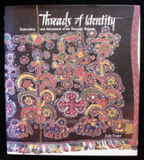 THREADS OF IDENTITY: EMBROIDERY...OF THE RABARIS, by Judy Frater - 1995