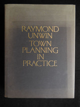 TOWN PLANNING IN PRACTICE, by Raymond Unwin - 1996