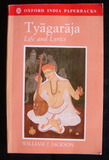 Tyagaraja Life and Lyrics 1993 William Jackson Very Scarce Hinduism Shiva Siva