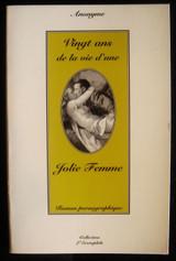 VINGT ANS DE LA VIE D'UNE JOLIE FEMME Erotica French Pornographic Novel Romance