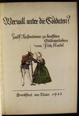 WER WILL UNTER DIE SOLDATEN?, by Friedrich Wilhelm Kücken; Fritz Kredel - 1933