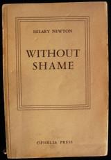 WITHOUT SHAME Hilary Newton Paris France Erotica Sex Romance Pornographic Novel