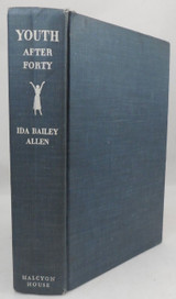 YOUTH AFTER FORTY, by Ida Bailey Allen - 1950