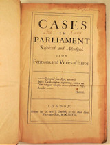 CASES IN PARLIAMENT RESOLVED & ADJUDGED UPON PETITIONS, AND WRITS OF ERROR - 1698