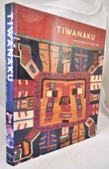 TIWANAKU: ANCESTORS OF THE INCA, Young-Sanchez - 2004  [1st Ed]