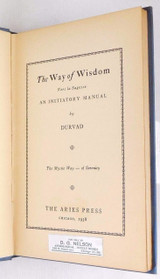 THE WAY OF WISDOM: VERS LA SAGESSE - AN INITIATORY MANUAL, by Durvad [1st Ed]