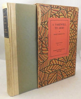 A FAREWELL TO ARMS, by Ernest Hemingway - 1919 [Signed Ltd Ed]