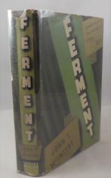 FERMENT, by John T. McIntyre - 1937 Crime Detective Mystery Drama Fiction DJ