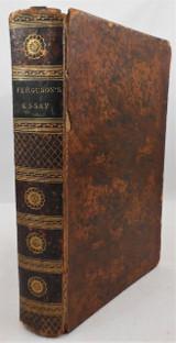AN ESSAY ON THE HISTORY OF CIVIL SOCIETY, by Adam Ferguson - 1809