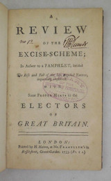A REVIEW OF THE EXCISE-SCHEME, by William Pulteney - 1733