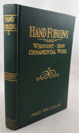HAND FORGING AND WROUGHT-IRON ORNAMENTAL WORK, by T. Googerty - 1911