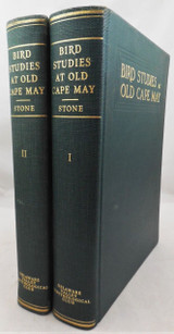 BIRD STUDIES AT OLD CAPE MAY, by Witmer Stone - 1937 [2 Vols]