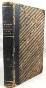 REPORTS OF THE DEBATES & PROCEEDINGS OF THE CONVENTION THE STATE OF NY - 1821