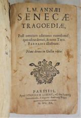 SENECAE TRAGOEDIAE, by M.&L. Seneca; Thomas Farnaby - 1640