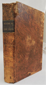 TREATISE ON THE BLOOD, INFLAMMATION, & GUN-SHOT WOUNDS, by John Hunter - 1823