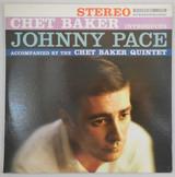 LP: CHET BAKER INTRODUCES JOHNNY PACE - 1964