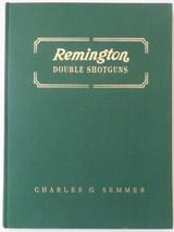 REMINGTON DOUBLE SHOTGUNS, by Charles G. Semmer - 1996 [Signed Ltd Ed]